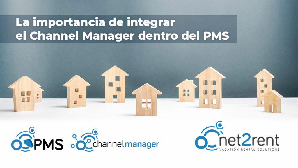 La importancia de integrar el Channel Manager dentro del PMS