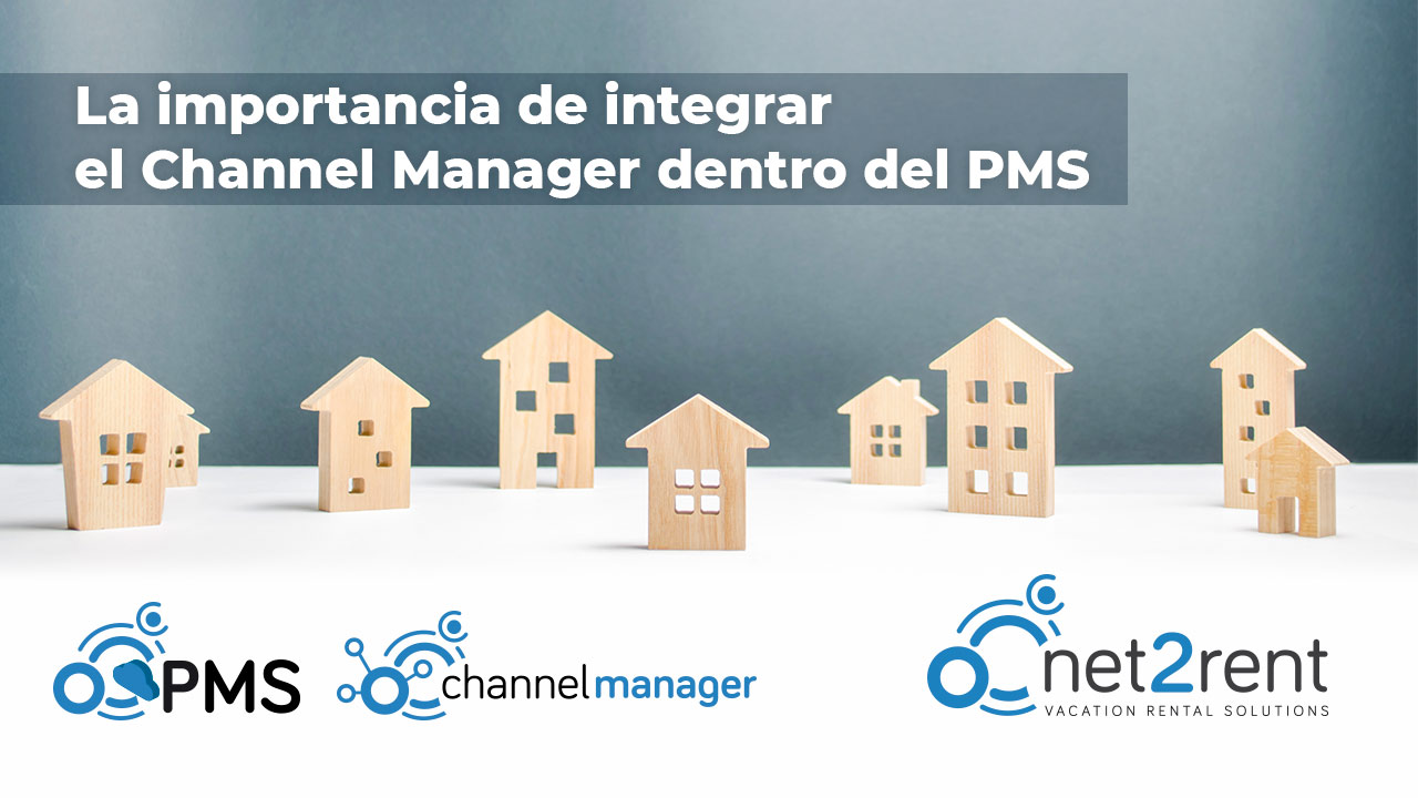 La importancia de integrar el Channel Manager dentro del PMS