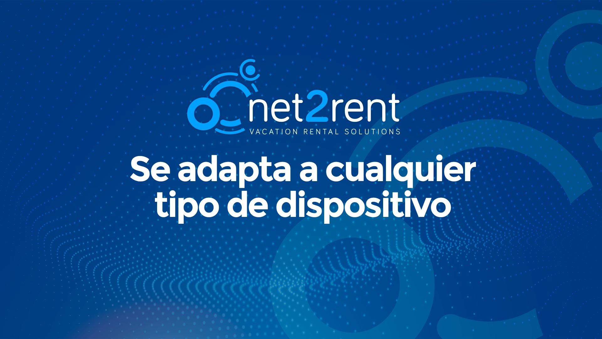 Guías Rápidas de net2rent - 02 - NET2RENT SE ADAPTA A CUALQUIER DISPOSITIVO