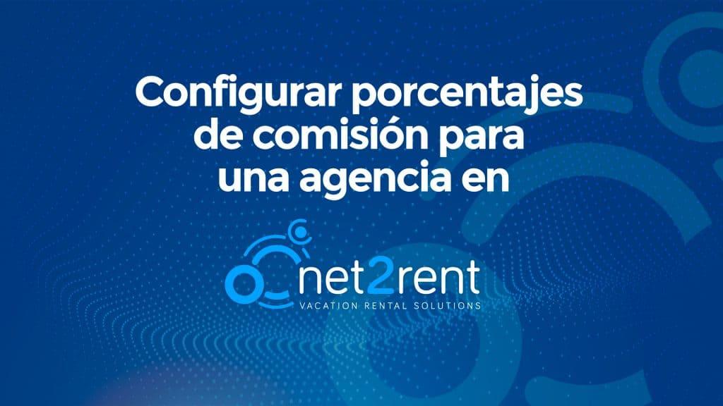 Guías Rápidas de net2rent: 08 - CONFIGURAR COMISIONES