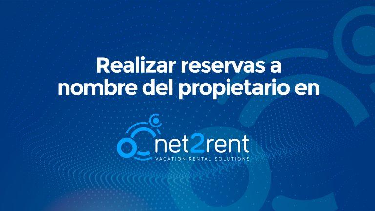 Guías Rápidas de net2rent: 13 - Reservas a nombre del propietario