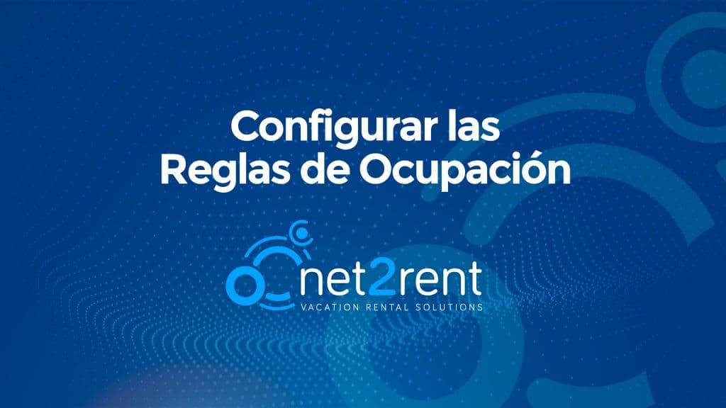 Guías Rápidas de net2rent: 12 - Configurar las Reglas de Ocupacion