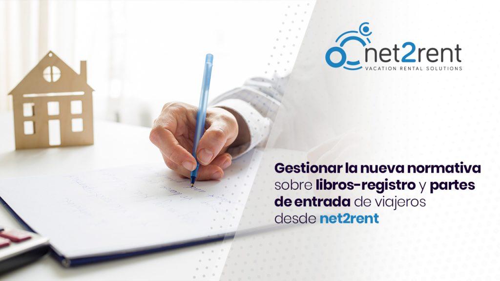 Gestionar la nueva normativa sobre libros-registro y partes de entrada de viajeros desde net2rent